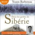Yoann Barbereau - Dans les geôles de Sibérie.