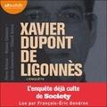 Pierre Boisson et Maxime Chamoux - Xavier Dupont de Ligonnès - L'Enquête - L'enquête culte de Society.