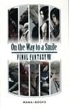 Kazushige Nojima - On the Way to a Smile Final Fantasy VII.