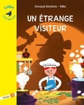 Un étrange visiteur : Niveau 3 / Arnaud Alméras | Alméras, Arnaud (1967-....). Auteur