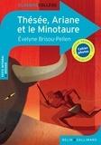 Evelyne Brisou-Pellen - Thésée, Ariane et le Minotaure.