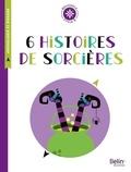 Isabelle Fiorotto - 6 histoires de sorcières - Cycle 3.