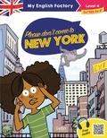 Benjamine Toussaint - Please don't come to New York - Level 4.