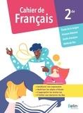 Valérie Cabessa et Djamila Belhouchat - Français 2de - Cahier de l'élève.