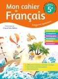 Florence Randanne et Matthieu Genet - Mon cahier de Français 5e Cycle 4 - Langue et expression.