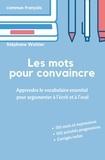 Stéphane Wattier - Les mots pour convaincre.