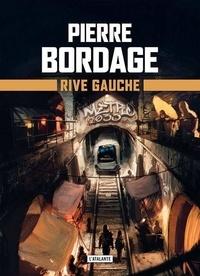 Pierre Bordage - Métro Paris 2033 Tome 1 : Rive gauche.