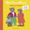 Hélène Serre-de Talhouet et Danièle Bour - Petit Ours Brun rentre à l'école.
