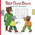 Danièle Bour et Marie Aubinais - Petit Ours Brun va au musée.