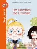 Nadine Brun-Cosme et Amélie Graux - Les lunettes de Camille.