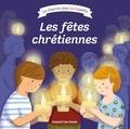 Nirham Tervuren et Delphine Renon - Les fêtes chrétiennes.