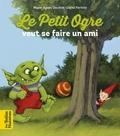 Marie-Agnès Gaudrat-Pourcel et David Parkins - Le Petit Ogre cherche un ami.