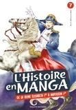 Sonoko Higashi et Yû Sawabe - L'histoire en manga Tome 7 : De la reine Elisabeth 1re à Napoléon 1er.