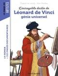 Alban Marilleau et Elisabeth de Lambilly - L'incroyable destin de Léonard de Vinci, génie universel.