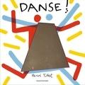 Hervé Tullet - Danse !.