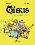 Olivier Lhote et Sylvain Frécon - Gibus Tome 1 : A fond la caisse !.