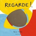 Hervé Tullet - Regarde !.
