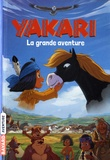 Christophe Lambert - Yakari - La grande aventure.
