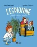 Marie-Aude Murail et Eglantine Ceulemans - L'Espionne Tome 1 : .