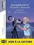 Estelle Vidard - L'incroyable destin d'Hubert Reeves, conteur de l'Univers - Lecture aidée.