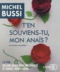 Michel Bussi - T'en souviens-tu, mon Anaïs ? - Et autres nouvelles. 1 CD audio MP3