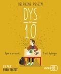 Delphine Pessin - Dys sur dix. 1 CD audio MP3