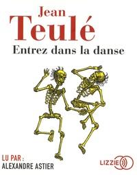 Jean Teulé - Entrez dans la danse. 1 CD audio MP3
