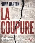 Fiona Barton - La coupure. 2 CD audio MP3