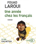 Fouad Laroui - Une année chez les Français. 1 CD audio MP3