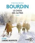Françoise Bourdin - Le choix des autres. 1 CD audio MP3