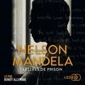 Nelson Mandela - Lettres de prison.