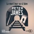 Peter James et Raphaëlle Dedourge - La mort leur va si bien.