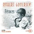 Robert Goolrick - Féroces.