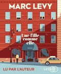 Marc Levy - Une fille comme elle. 1 CD audio MP3