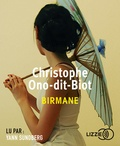 Christophe Ono-dit-Biot - Birmane. 1 CD audio MP3