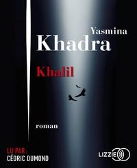 Yasmina Khadra - Khalil. 1 CD audio MP3
