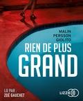 Malin Persson Giolito - Rien de plus grand. 2 CD audio MP3