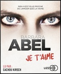 Barbara Abel - Je t'aime. 1 CD audio MP3