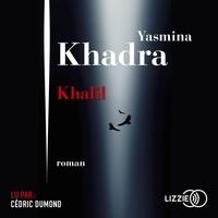 Yasmina Khadra - Khalil.
