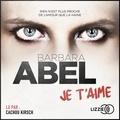 Barbara Abel - Je t'aime.