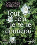 Dolores Redondo - Tout cela je te le donnerai. 2 CD audio MP3
