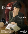 Lionel Duroy - Eugenia. 2 CD audio MP3
