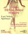 Lori Nelson Spielman - Tout ce qui nous répare. 1 CD audio MP3