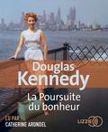 Douglas Kennedy - La poursuite du bonheur. 2 CD audio MP3