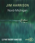 Jim Harrison - Nord-Michigan. 1 CD audio