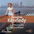 Douglas Kennedy - La poursuite du bonheur.
