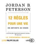 Jordan B. Peterson - 12 règles pour une vie - Un antidote au chaos. 2 CD audio MP3