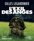 Gilles Legardinier - L'exil des anges. 1 CD audio