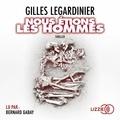 Gilles Legardinier - Nous étions les hommes.