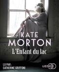 Kate Morton - L'enfant du lac. 2 CD audio MP3